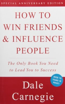 How to Win Friends and Influence People by Dale Carnegie: Book Summary