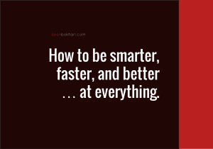 Smarter Faster Better, Part I: Why SMART Goals Don't Work