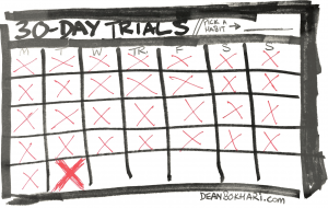 30-Day Trials—The Secret to Starting Good Habits That Stick
