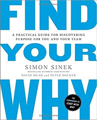 Find Your Why by Simon Sinek : Book Summary