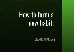 How to Form a New Habit in 10 Simple Steps