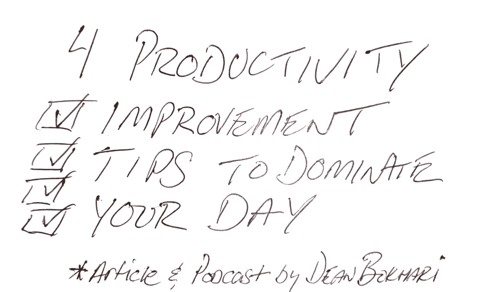 Productivity_Improvement_Tips_Podcast_Article_Image_Dean_Bokhari